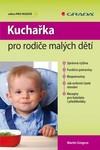 Grada Kuchařka pro rodiče malých dětí - 26028